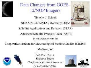 Data Changes from GOES-12/NOP Imagers