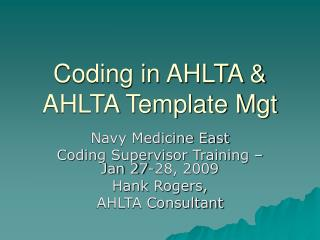 Coding in AHLTA & AHLTA Template Mgt