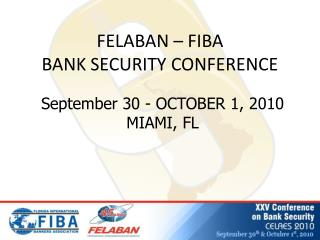 FELABAN   FIBA  BANK SECURITY CONFERENCE