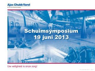 Schuimsymposium  19 juni 2013