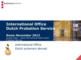 International Office Dutch prisoners abroad