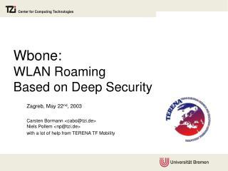 Wbone: WLAN Roaming  Based on Deep Security