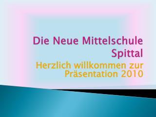 Die Neue Mittelschule Spittal