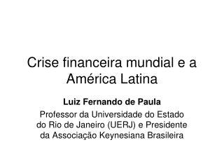 Crise financeira mundial e a América Latina