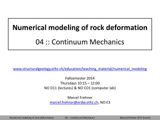 Numerical modeling of rock deformation 04 :: Continuum Mechanics