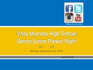 Vista Murrieta High School  Senior/Junior Parent Night