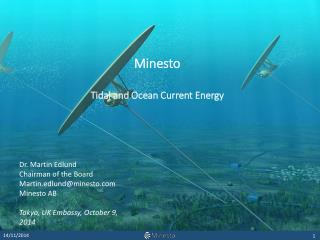 Minesto Tidal  and Ocean  Current  Energy
