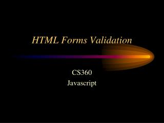 HTML Forms Validation
