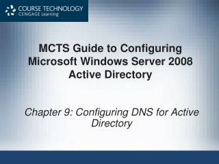 MCTS Guide to Configuring Microsoft Windows Server 2008 Active Directory