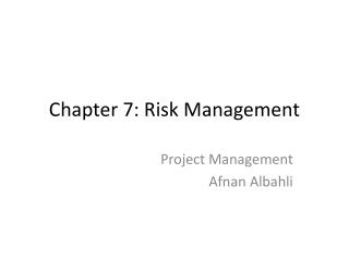 Chapter 7: Risk Management