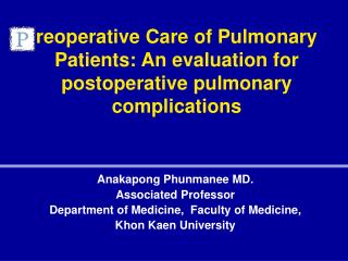 reoperative Care of Pulmonary Patients: An evaluation for postoperative pulmonary complications