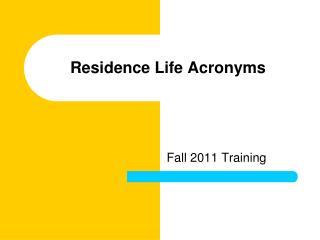 Residence Life Acronyms