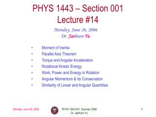 PHYS 1443 – Section 001 Lecture #14