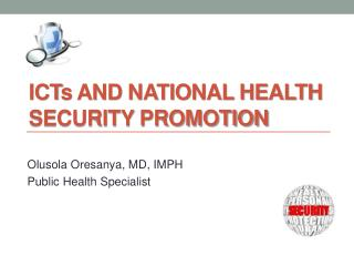 ICT s and National Health Security Promotion
