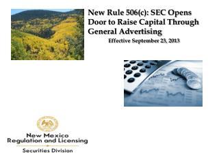 New Rule 506(c): SEC Opens Door to Raise Capital Through General Advertising