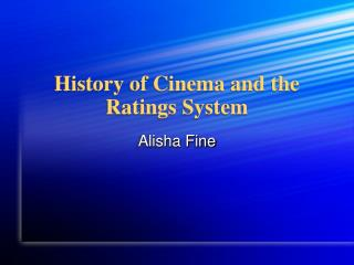 History of Cinema and the Ratings System