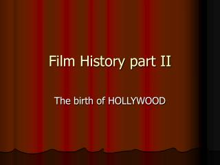 Film History part II