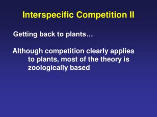 Interspecific Competition II
