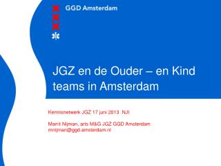 JGZ en de Ouder – en Kind teams in Amsterdam