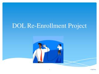 DOL Re-Enrollment Project