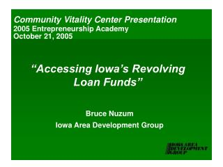 """Accessing Iowa's Revolving  Loan Funds"""