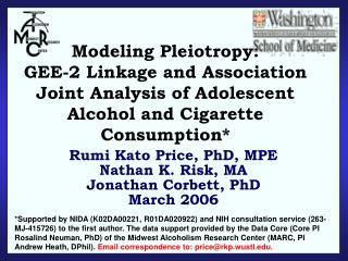 Rumi Kato Price, PhD, MPE Nathan K. Risk, MA Jonathan Corbett, PhD March 2006