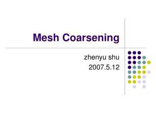 Mesh Coarsening