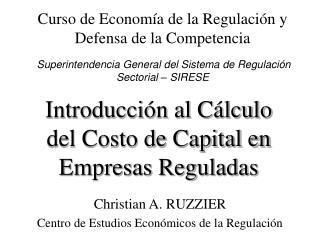 Introducción al Cálculo del Costo de Capital en Empresas Reguladas