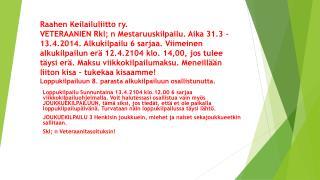 Raahen Keilailuliitto ry Veteraanit rklM
