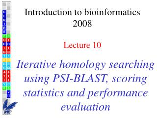 Iterative homology searching using PSI-BLAST, scoring statistics and performance evaluation