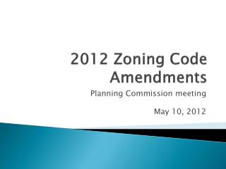 2012 Zoning Code Amendments