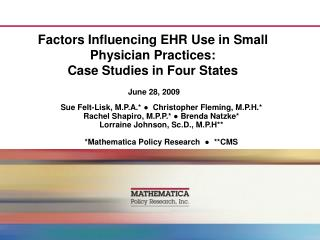 Factors Influencing EHR Use in Small Physician Practices: Case Studies in Four States