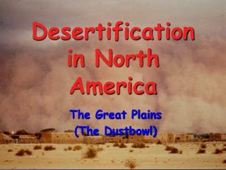 Desertification in North America