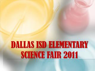 Dallas ISD Elementary Science Fair 2011