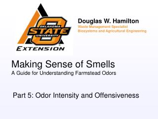 Making Sense of Smells A Guide for Understanding Farmstead Odors