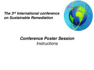 The 3 rd  International conference on Sustainable Remediation