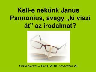 Fűzfa Balázs  – Pécs, 2010. november 26.