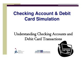 Checking Account  Debit Card Simulation
