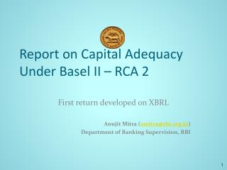Report on Capital Adequacy  Under Basel II – RCA 2