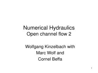 Numerical Hydraulics  Open channel flow 2
