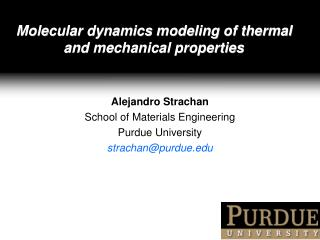 Molecular dynamics modeling of thermal and mechanical properties