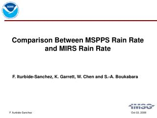 Comparison Between MSPPS Rain Rate and MIRS Rain Rate