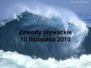 Zawody pływackie 10 listopada 2010