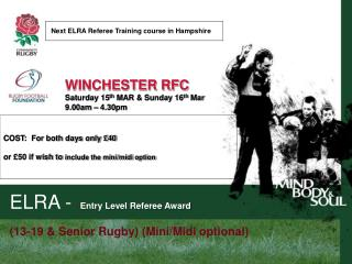 ELRA -	 Entry Level Referee Award  (13-19 & Senior Rugby) (Mini/Midi optional)