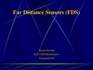 Far Distance Sensors FDS