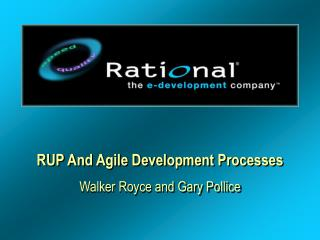 RUP And Agile Development Processes
