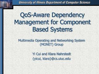 QoS-Aware Dependency Management for Component Based Systems