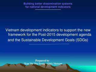 Building better dissemination systems  for national development indicators