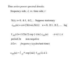 Time series power spectral density .      frequency-side,   ,  vs. time-side,  t