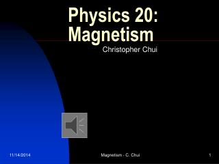 Physics 20: Magnetism